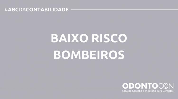 ABC DA CONTABILIDADE BLOG ODONTOCON 4 750x419 - O QUE É BAIXO RISCO BOMBEIROS? SAIBA AGORA!