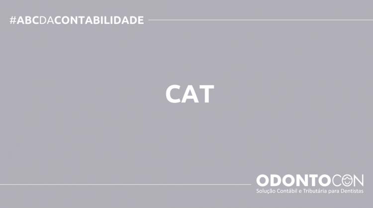ABC DA CONTABILIDADE BLOG ODONTOCON 11 750x419 - O QUE É CAT? SAIBA AGORA!