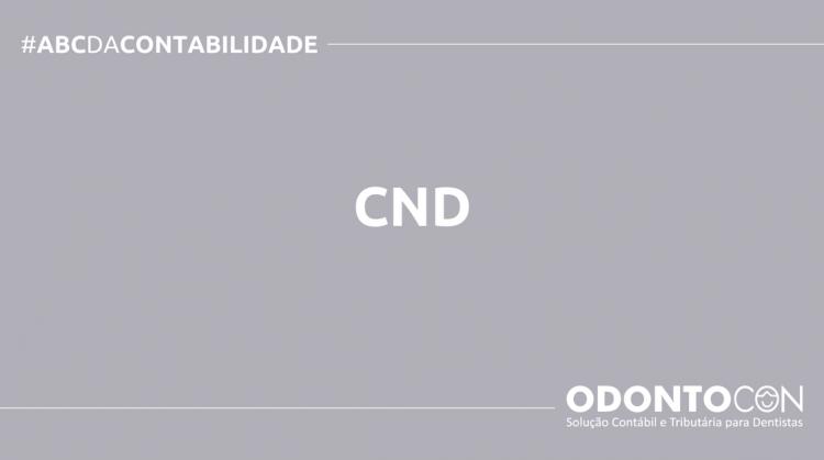 ABC DA CONTABILIDADE BLOG ODONTOCON 6 750x419 - O QUE É CND? SAIBA AGORA!