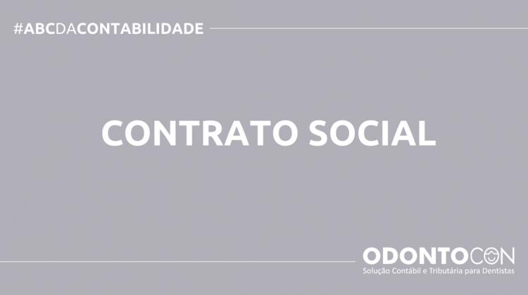 ABC DA CONTABILIDADE BLOG ODONTOCON 8 750x419 - O QUE É CONTRATO SOCIAL? SAIBA AGORA!