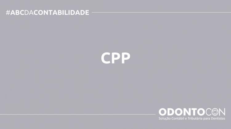 ABC DA CONTABILIDADE BLOG ODONTOCON 9 750x419 - O QUE É CPP? SAIBA AGORA!