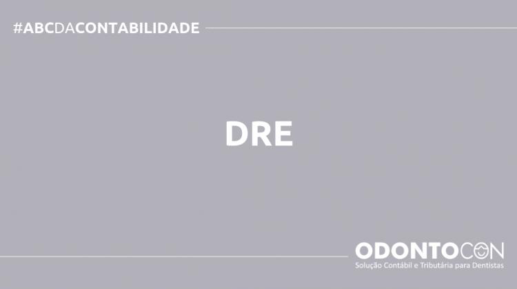ABC DA CONTABILIDADE BLOG ODONTOCON 1 750x419 - O QUE É DRE? SAIBA AGORA!