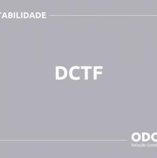 O QUE É DCTF? SAIBA AGORA!