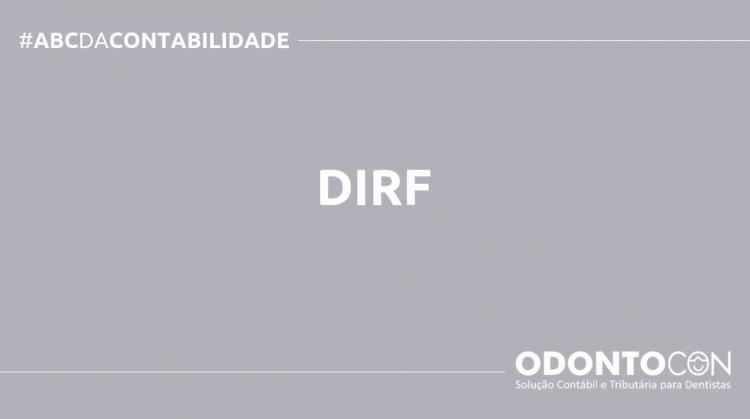 ABC DA CONTABILIDADE BLOG ODONTOCON 5 750x419 - O QUE É DIRF? SAIBA AGORA!