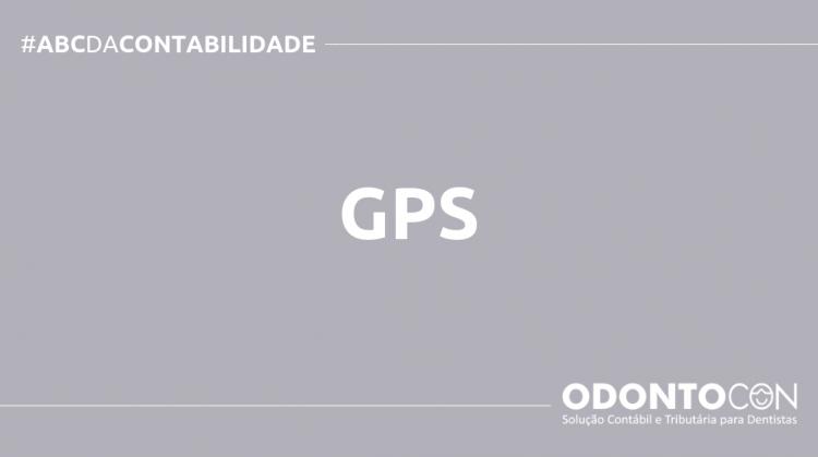 ABC DA CONTABILIDADE BLOG ODONTOCON 9 750x419 - O QUE É GPS? SAIBA AGORA!