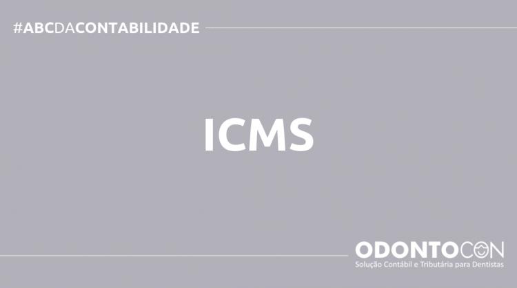 ABC DA CONTABILIDADE BLOG ODONTOCON 750x419 - O QUE É ICMS? SAIBA AGORA!