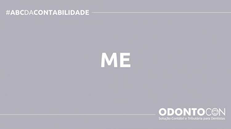 ABC DA CONTABILIDADE BLOG ODONTOCON 6 750x419 - O QUE É ME? SAIBA AGORA!