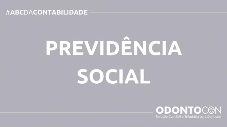 ABC DA CONTABILIDADE BLOG ODONTOCON 3 750x419 - O QUE É PREVIDÊNCIA SOCIAL? SAIBA AGORA!