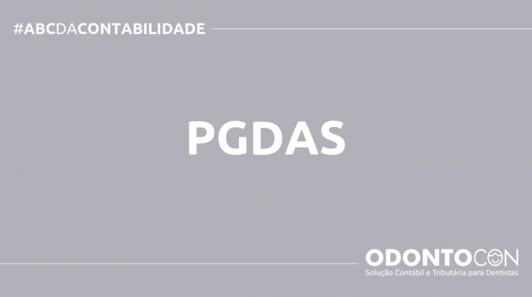 ABC DA CONTABILIDADE BLOG ODONTOCON 750x419 - O QUE É PGDAS? SAIBA AGORA!