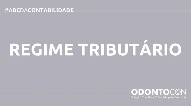 ABC DA CONTABILIDADE BLOG ODONTOCON 10 750x419 - O QUE É REGIME TRIBUTÁRIO? SAIBA AGORA!