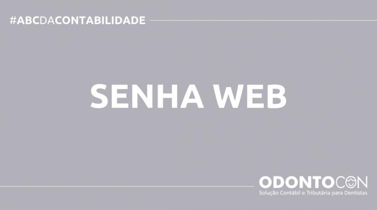 ABC DA CONTABILIDADE BLOG ODONTOCON 14 750x419 - O QUE É SENHA WEB? SAIBA AGORA!